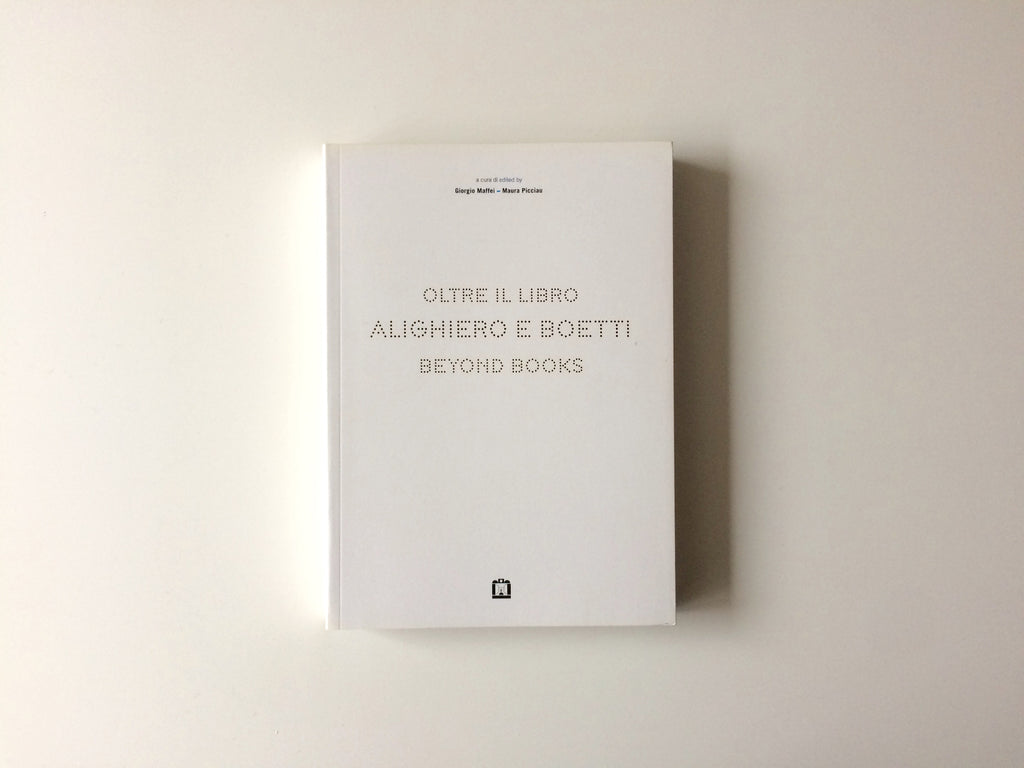 Alighiero and Boetti: Beyond Books
