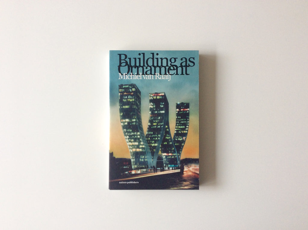 Building as Ornament: Iconography in Contemporary Architecture