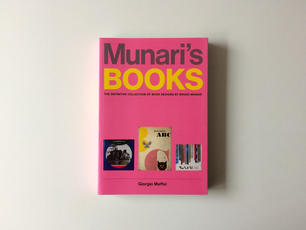 Munari's Books: The Definitive Collection of Book Designs by Bruno Munari