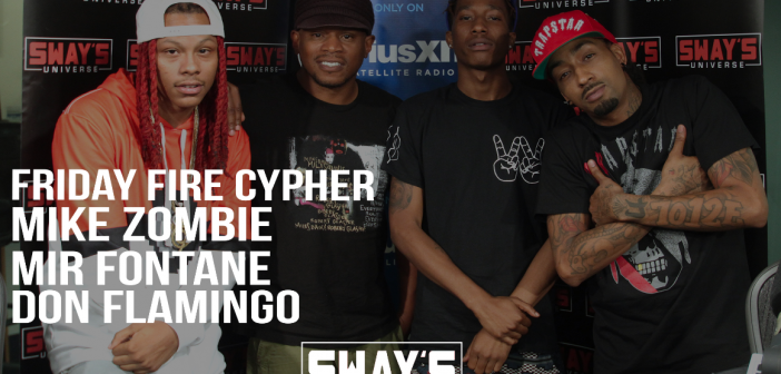Friday Fire Cypher: Mike Zombie, Mir Fontane, & Don Flamingo Freestyle Live Over Mike Zombie's Beats On Sway In The Morning
