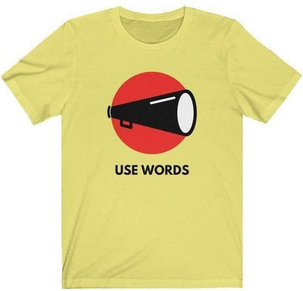 Use Words T-Shirt