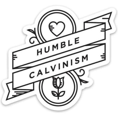 Humble Calvinism Sticker
