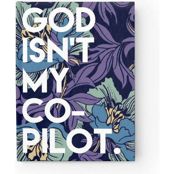 God Isn't My Co-Pilot Journal - Blank