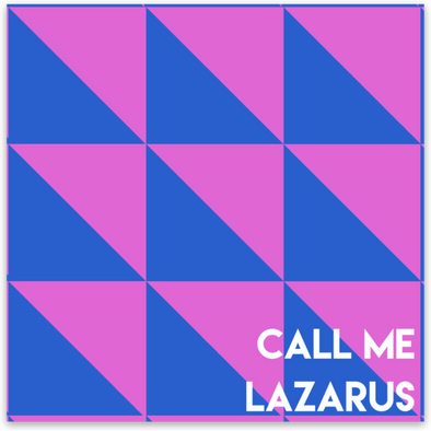 Call Me Lazarus Sticker