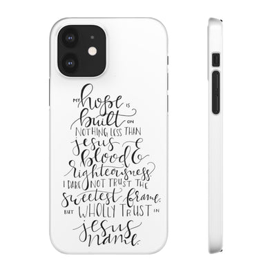 My Hope White Phone Case