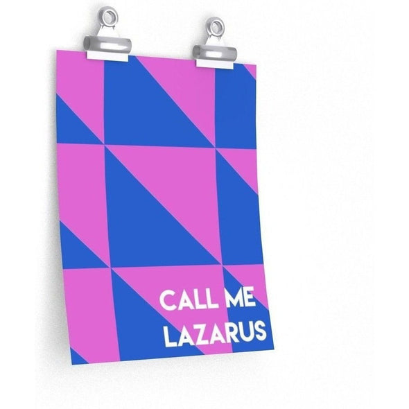 Call Me Lazarus Poster (Pattern)