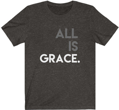 All Is Grace T-Shirt