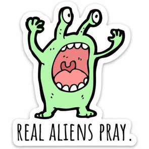 Aliens Pray Sticker