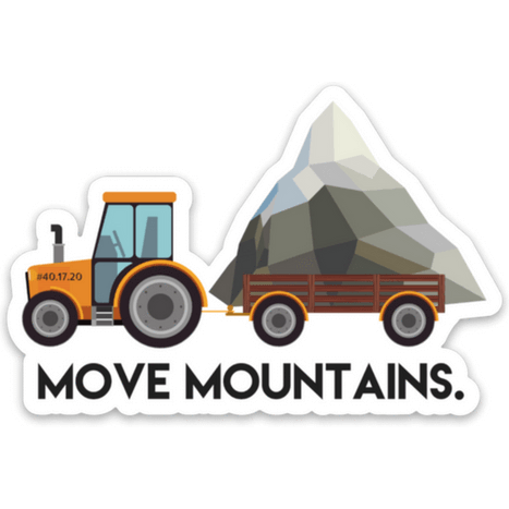 Move Mountains Sticker