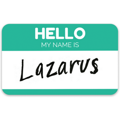 Hello, My Name is Lazarus Sticker