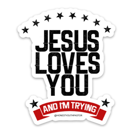 Honest Youth Pastor Jesus Loves You Sticker