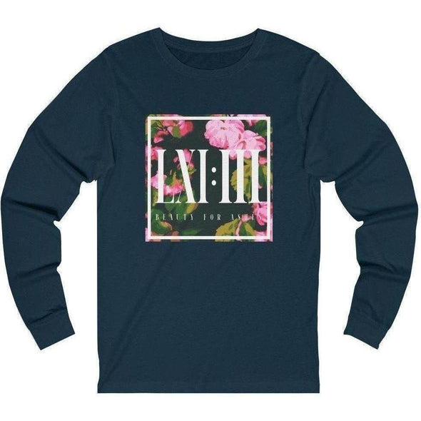 Beauty for Ashes Flowers Longsleeve