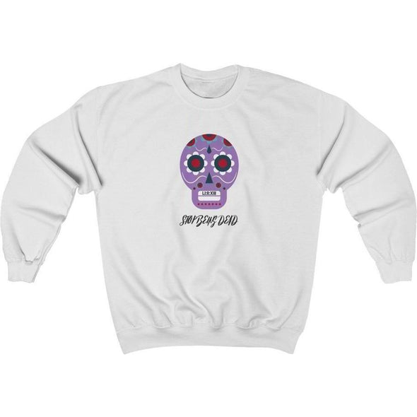 Stop Being Dead Skull Crewneck Sweatshirt