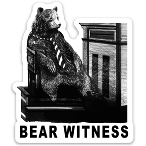 Bear Witness Sticker