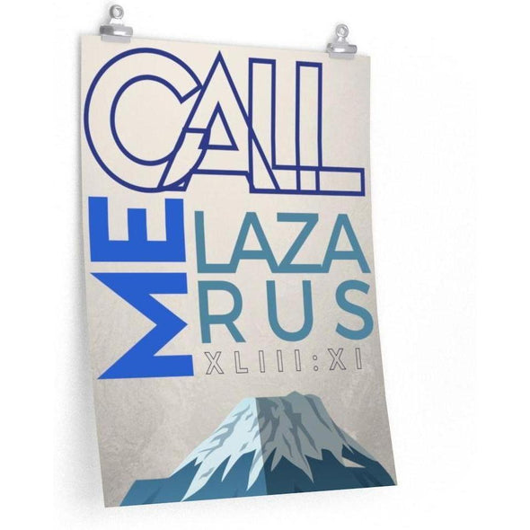 Call Me Lazarus Poster (Mountain)