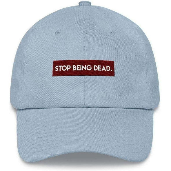 Stop Being Dead Dad Hat
