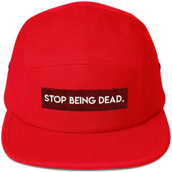 Stop Being Dead Five Panel Cap