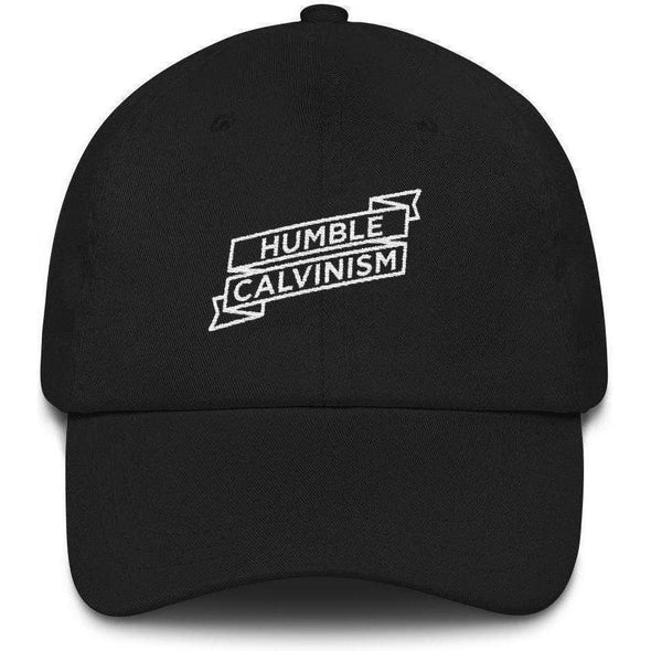 Humble Calvinism Dad Hat