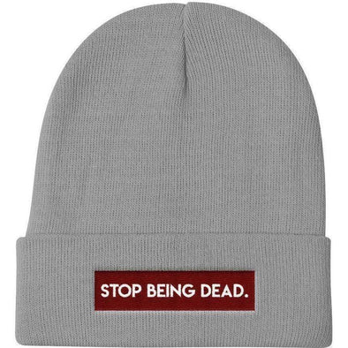 Stop Being Dead Knit Beanie