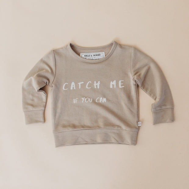 Pullover  - Bamboo French Terry  - Catch Me if You Can