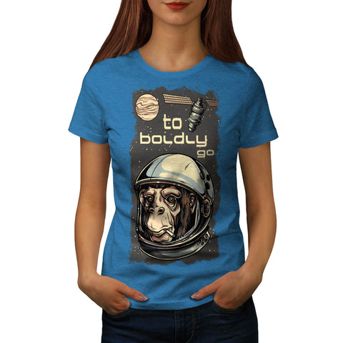 Boldly Go Space Ape Womens T-Shirt