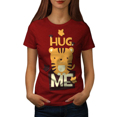 Hug Me Cute Animal Womens T-Shirt