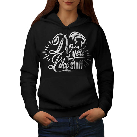 Do You Like Stuff USA Womens Hoodie