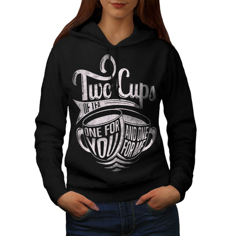 2 Cups of Tea Brew Womens Hoodie