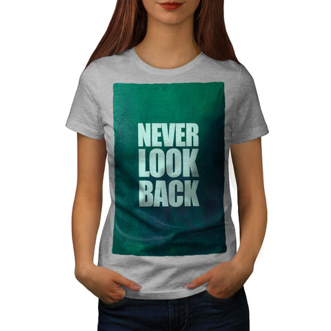 Motivational Quote Womens T-Shirt