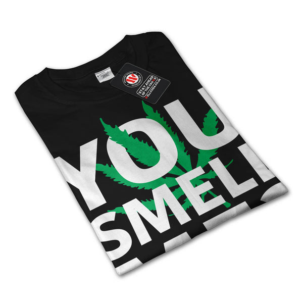 You Smell Me Weed Mens Long Sleeve T-Shirt