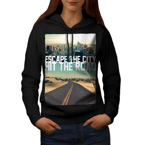 Escape City Hit Road Womens Hoodie