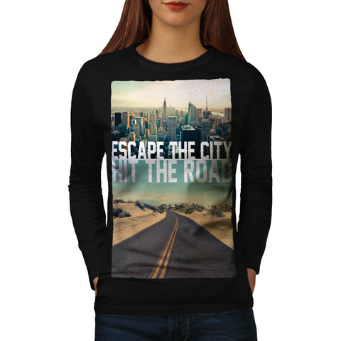 Escape City Hit Road Womens Long Sleeve T-Shirt