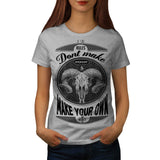 Make Your Own Rules Womens T-Shirt