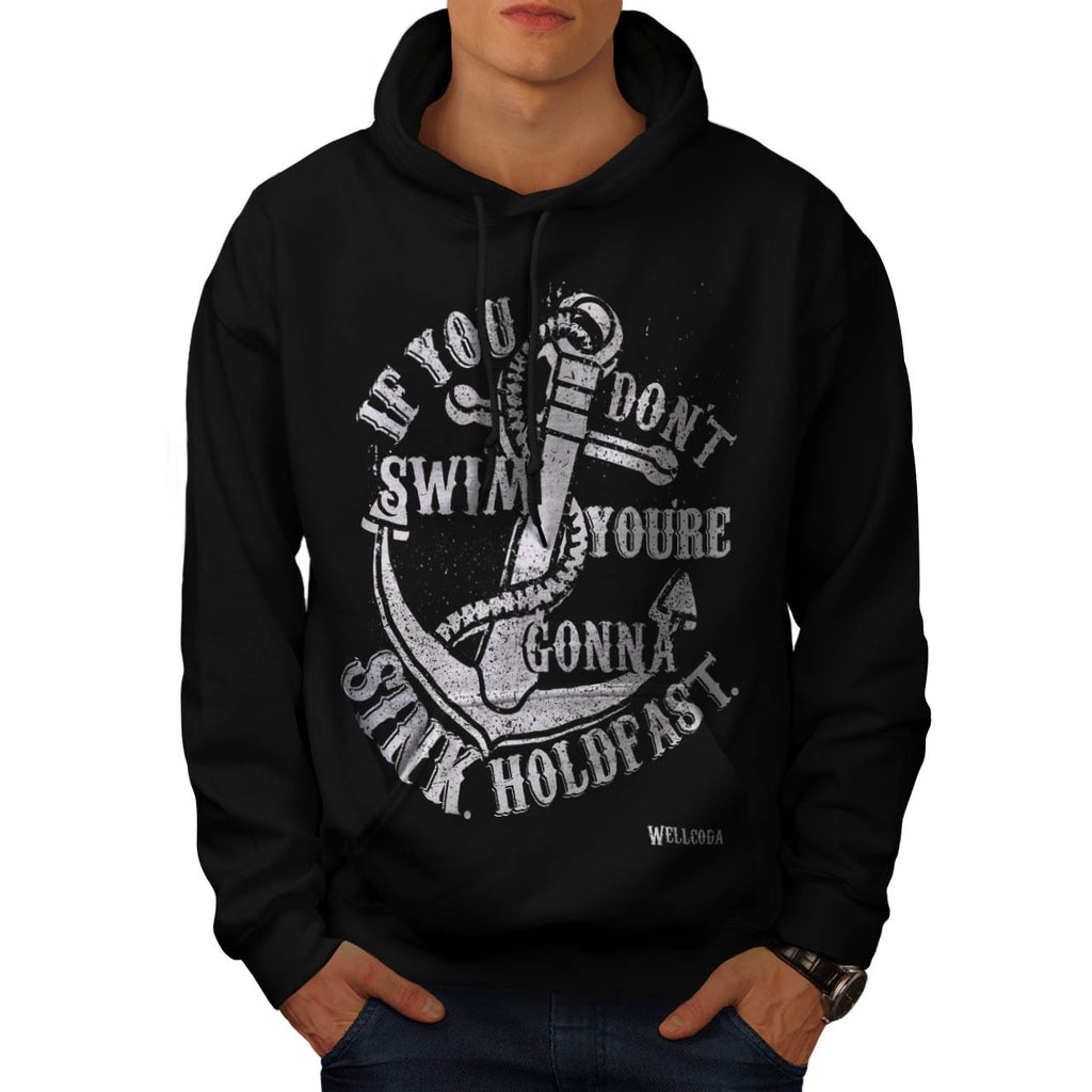 If You Dont Swim You Mens Hoodie