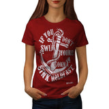 If You Dont Swim You Womens T-Shirt