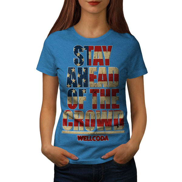 Stay Ahead USA Crowd Womens T-Shirt