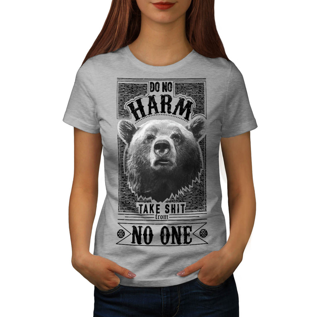No Harm Grizzly Bear Womens T-Shirt