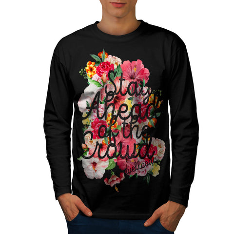 Stay Ahead Flower Mens Long Sleeve T-Shirt