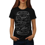 Limited Edition Not Womens T-Shirt