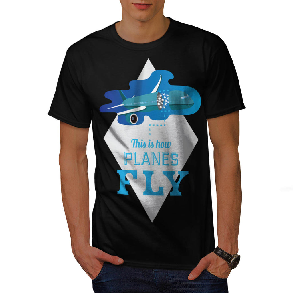 How Airplane Fly Mens T-Shirt