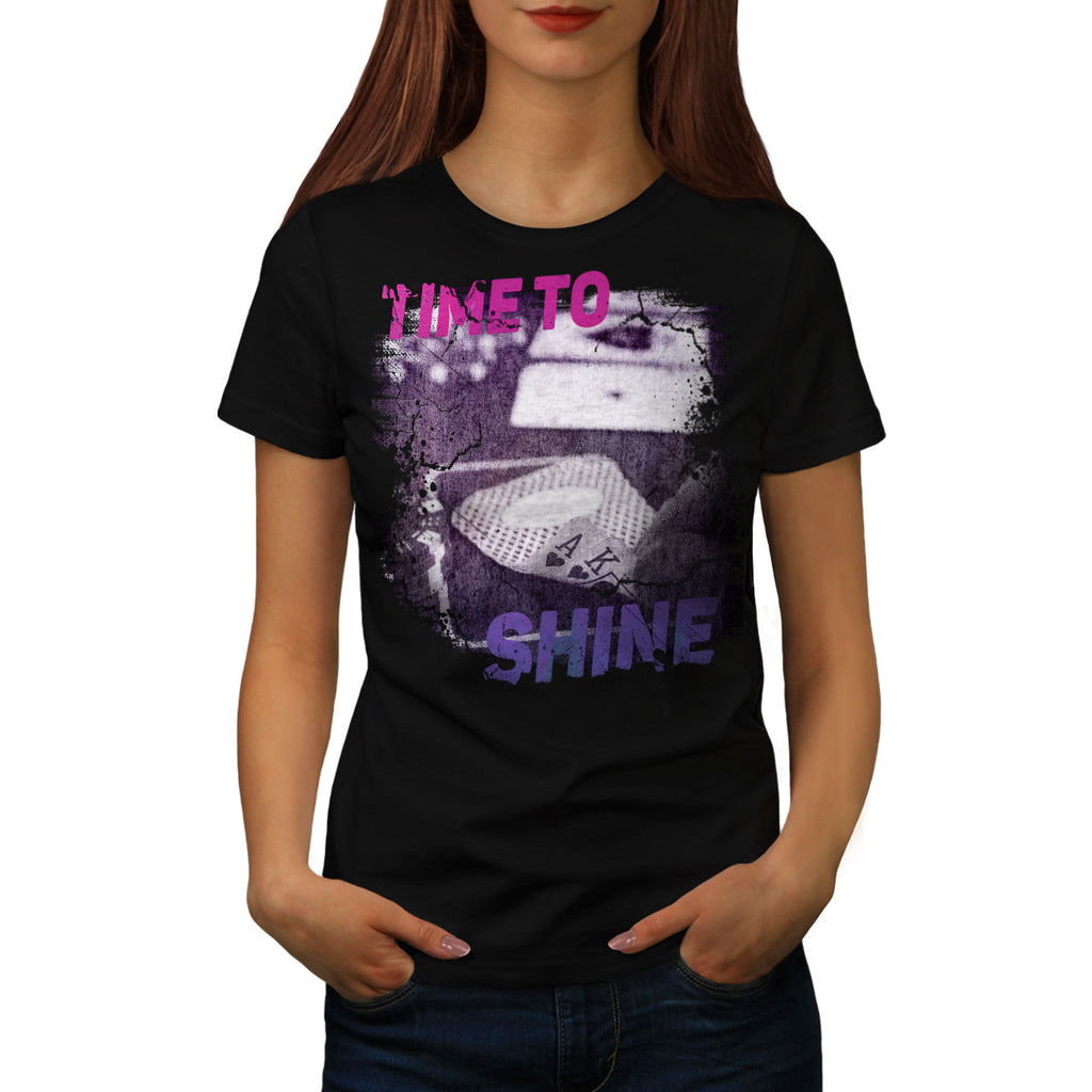 Time To Shine Gamble Womens T-Shirt