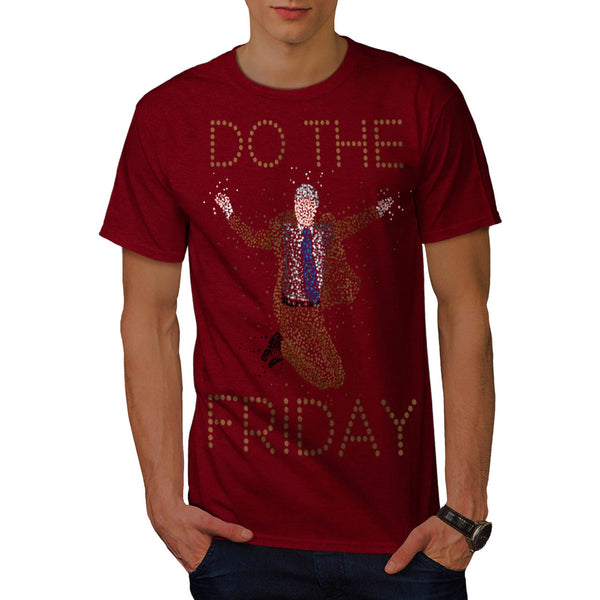 Do The Friday Funny Mens T-Shirt