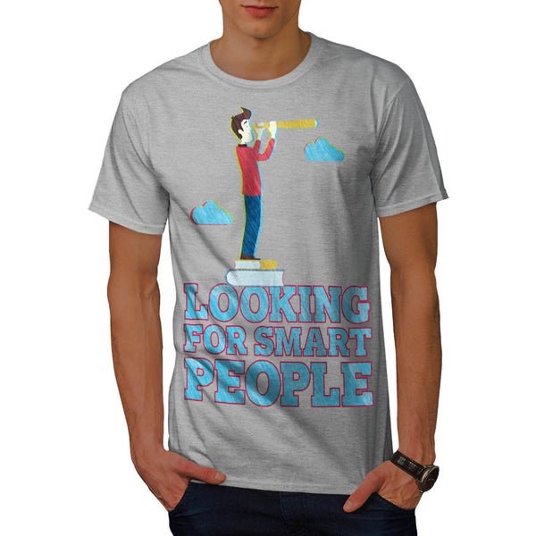 Smart People Search Mens T-Shirt