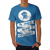Friday Beer Toast Mens T-Shirt