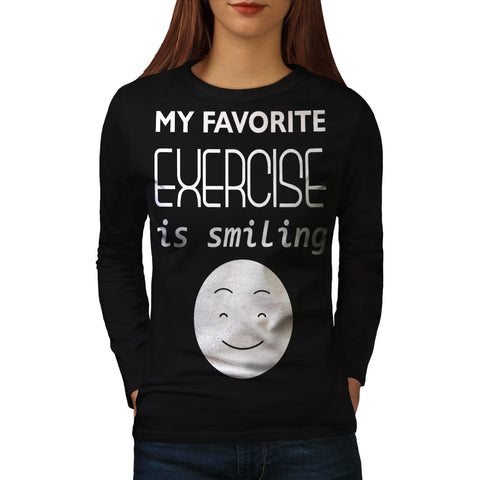 My Favorite Exercise Womens Long Sleeve T-Shirt