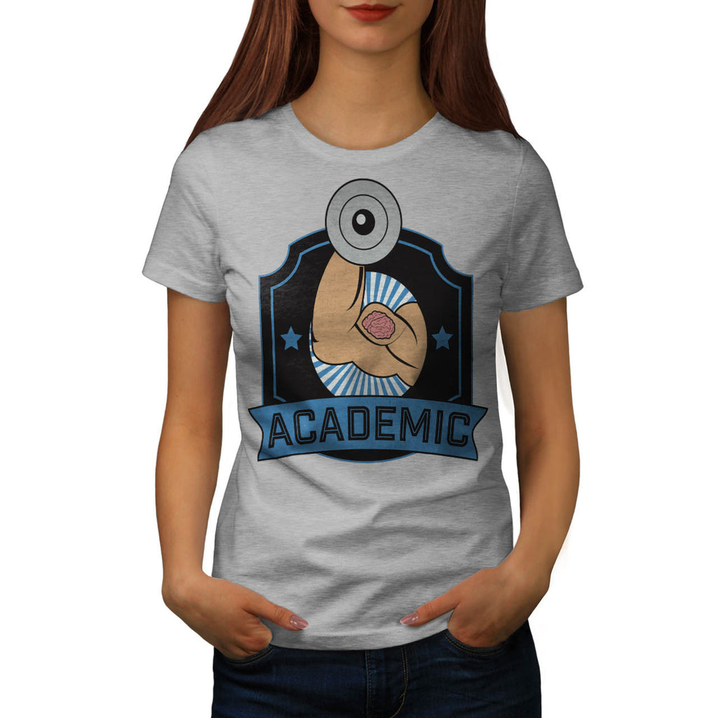 Academic Weightlift Womens T-Shirt