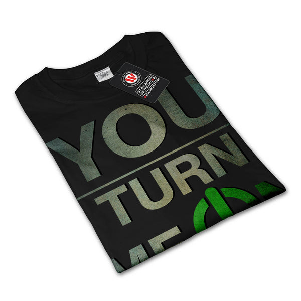 You Turn Me On Baby Womens Long Sleeve T-Shirt