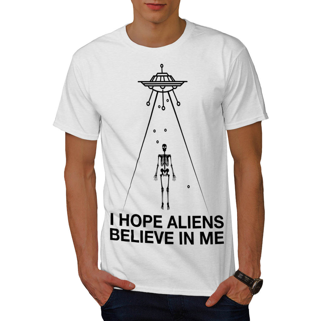 Hope Aliens Believe Mens T-Shirt