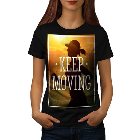 Keep Moving Jogger Womens T-Shirt