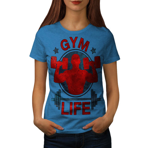 Gym Life Enthusiast Womens T-Shirt